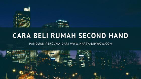 CARA BELI RUMAH SECOND HAND